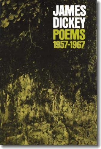Poems, 1957-1967 (Wesleyan Poetry Series), Dickey, James