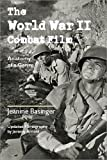 The World War II Combat Film: Anatomy of a Genre