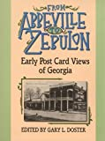 From Abbeville to Zebulon: Early Post Card Views of Georgia