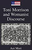 Image for Toni Morrison and Womanist Discourse