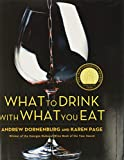Book Cover: What to Drink With What You Eat, by Karen Page and Andrew Dornenburg