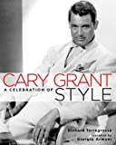 Cary Grant: A Celebration of Style, Richard Torregrossa