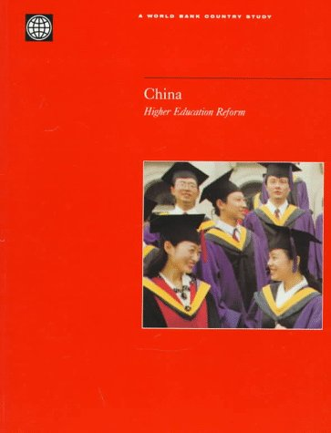 China: Higher Education Reform (World Bank Country Study)