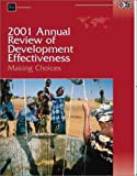 2001 Annual Review of Development Effectiveness: Making Choices