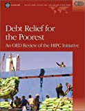 Debt Relief for the Poorest: An OED Review of the HIPC Initiativ