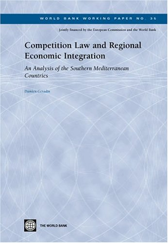 Competition Law and Regional Economic Integration: An Analysis of the Southern Mediterranean Countries