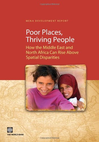 PDF Poor Places Thriving People How the Middle East and North Africa Can Rise Above Spatial Disparities MENA Development Report