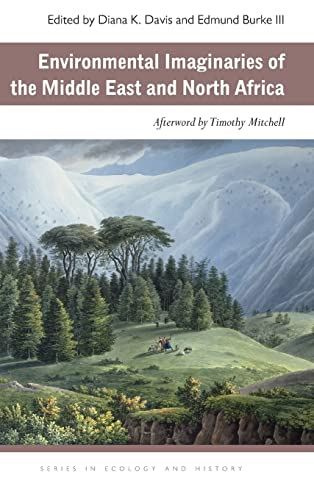PDF Environmental Imaginaries of the Middle East and North Africa Ecology History