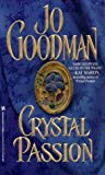 Crystal Passion by Jo Goodman