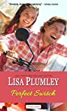 Perfect Switch by Lisa Plumley