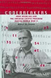 Codebreakers: Arne Beurling and Swedish Cryptanalysis During World War II