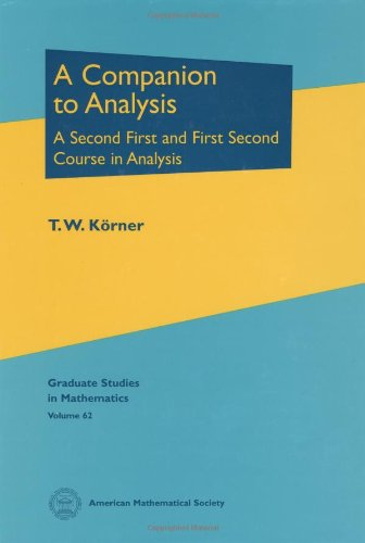 PDF A Companion to Analysis A Second First and First Second Course in Analysis Graduate Studies in Mathematics