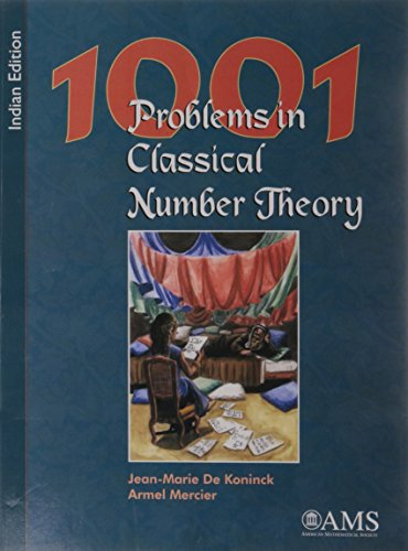 1001 PROBLEMS IN CLASSICAL NUMBER THEORY