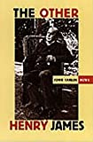 The other Henry James [electronic resource]