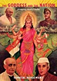 The goddess and the nation [electronic resource] : mapping Mother India