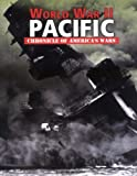 World War II: Pacific (Chronicle of America's Wars)