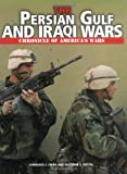 The Persian Gulf and Iraqi Wars (Chronicle of America's Wars)