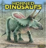 Horned Dinosaurs (Meet the Dinosaurs)