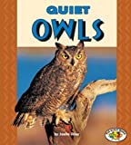 Quiet Owls (Pull Ahead Books)