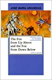 The Fox from Up Above and the Fox from Down Below: Critical Edition (Pittsburgh Editions of Latin American Literature)