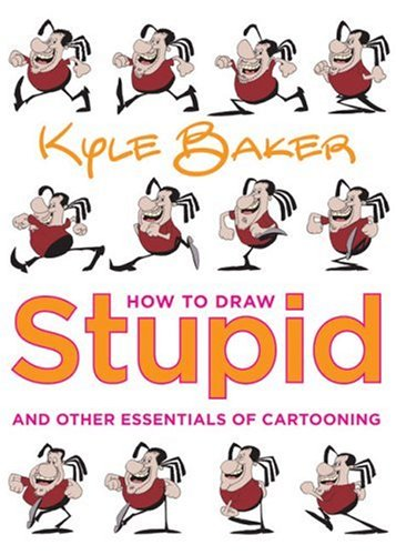 How to Draw Stupid and Other Essentials of Cartooning cover