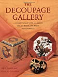 The Decoupage Gallery: A Collection of Over 450 Color  & 550 Black-and-White Design Motifs