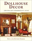 Dollhouse Decor:  Creating Soft Furnishings in 1/12 Scale
