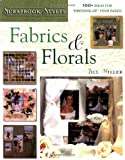 Scrapbook Styles: Fabric and Florals