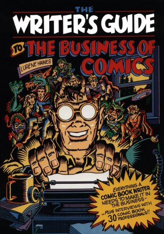 The Writers Guide to the Business of Comics cover