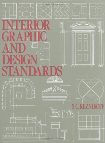 Interior Graphic and Design Standards by S. C. Reznikoff, S.C. Reznikoff