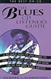 The Blues Cd Listener's Guide The Best on Cd