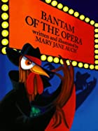 bantam of the opera by mary jane auch