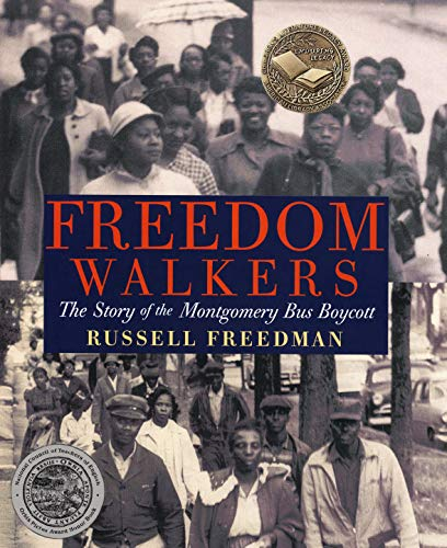[Freedom Walkers: The Story of the Montgomery Bus Boycott]