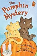 The Pumpkin Mystery by Carol Wallace