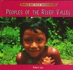Peoples of the river valley [electronic resource]