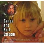 Gangs and Self-Esteem (Williams, Stanley. Tookie Speaks Out Against Gang Violence.)