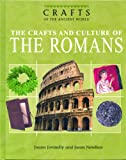 The crafts and culture of the Romans