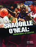 Shaquille O'Neal Superhero at Center