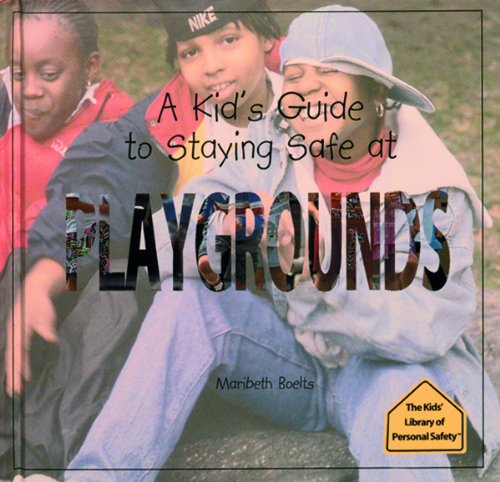 A Kid's Guide to Staying Safe Around Water (The Kid's Library of Personal Safety) Maribeth Boelts