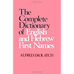 Complete Dictionary of English and Hebrew First Names
