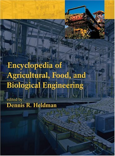 Encyclopedia of Agricultural, Food, and Biological Engineering book cover