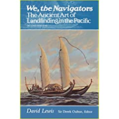 We, the Navigators: The Ancient Art of Landfinding in the Pacific