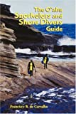 The O'ahu Snorkelers and Shore Divers Guide, written by Francisco B. de Carvalho