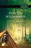 Into the Wilderness by Traci DePree