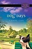 Dog Days by Carol Cox
