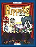 cover of Make Your Own Puppets & Puppet Theaters (Quick Starts for Kids!)