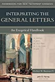 Interpreting the General Letters: An Exegetical Handbook book cover