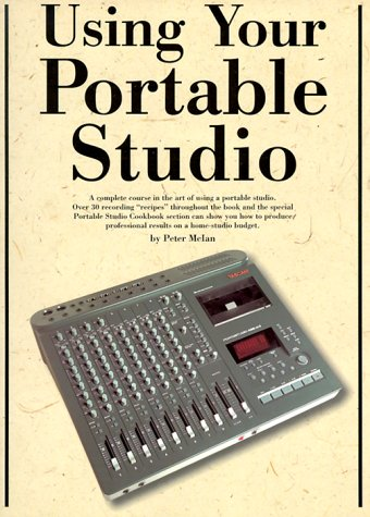 Using Your Portable Studio, McIan, Peter