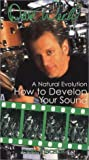 How to Develop Your Own Sound