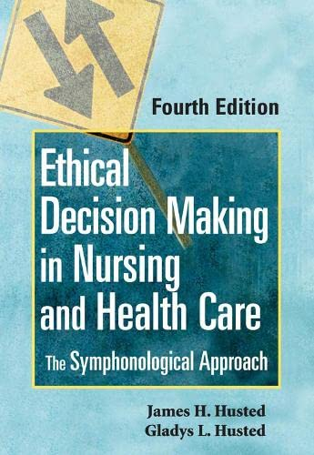 ethical decision making in health care Va guidance for health care ethics consultation, one of the three core functions of   decision making with patients, ethical practices in end-of-life care, etc.